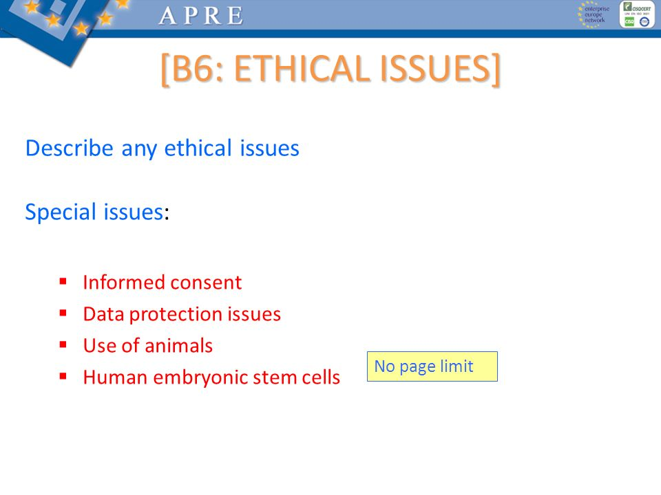 [B6: ETHICAL ISSUES] Describe any ethical issues Special issues: